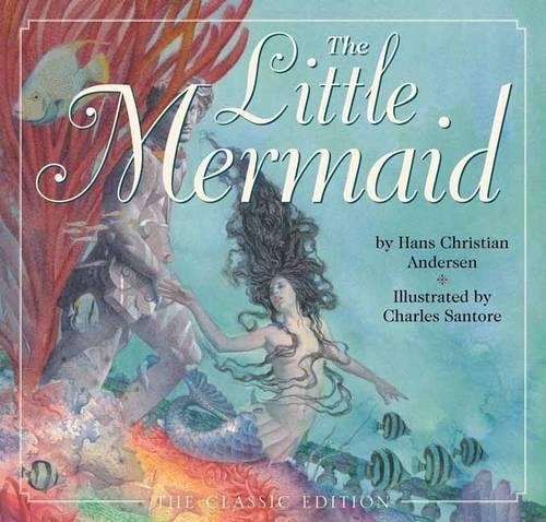 Little Mermaid Classic Edition (Hardback)