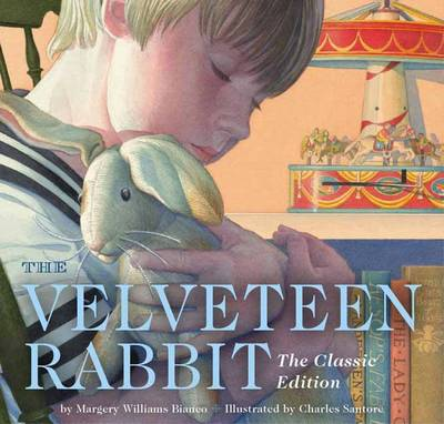 The Velveteen Rabbit: Or, How Toys Become Real (Board book)
