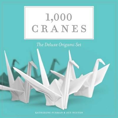 1,000 Cranes: The Deluxe Origami Set (Hardback)