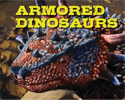 Armored Dinosaurs - Discovering (Hardback)