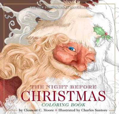 The Night Before Christmas Coloring Book - The Classic Edition (Paperback)