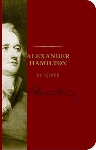 The Alexander Hamilton Notebook (Paperback)