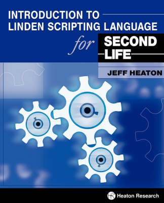 Introduction to Linden Scripting Language for Second Life (Paperback)