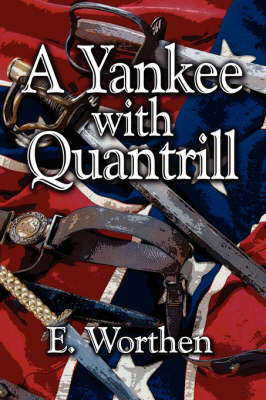 A Yankee with Quantrill (Paperback)