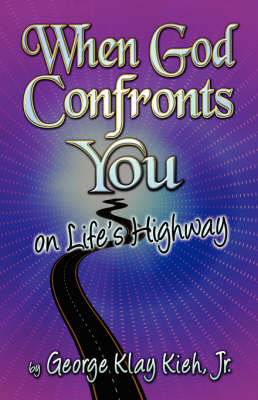 When God Confronts You on Life's Highway (Paperback)