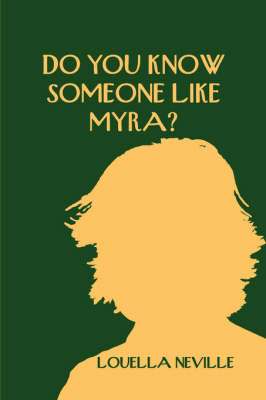 Do You Know Someone Like Myra? (Paperback)
