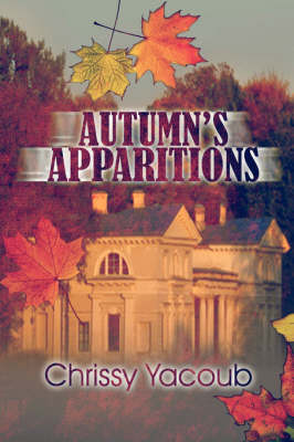 Autumn's Apparitions (Paperback)