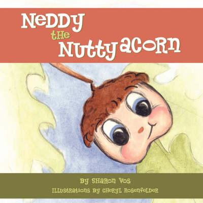 Neddy the Nutty Acorn (Paperback)