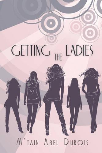 Getting the Ladies (Paperback)