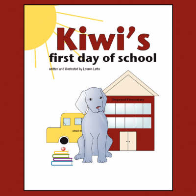 Kiwi's First Day of School (Paperback)