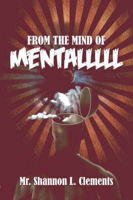 From the Mind of Mentalllll (Paperback)