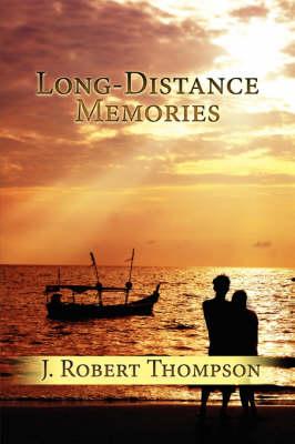 Long-Distance Memories (Paperback)