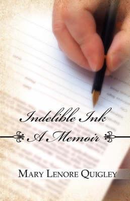 Indelible Ink: A Memoir (Paperback)