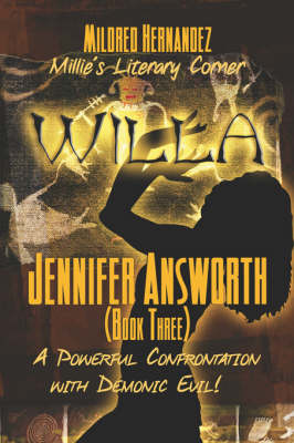 Willa: Jennifer Answorth (Book Three): A Powerful Confrontation with Demonic Evil! (Paperback)