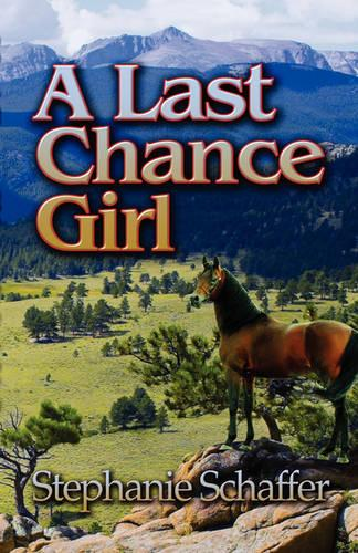 A Last Chance Girl (Paperback)