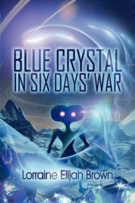 Blue Crystal in Six Days' War (Paperback)