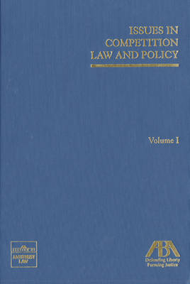 Issues in Competition Law and Policy