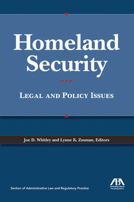 Homeland Security: Legal and Policy Issues (Paperback)