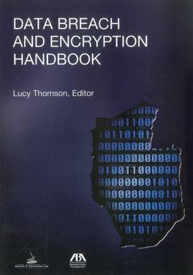 Data Breach and Encryption Handbook (Paperback)