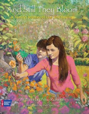 And Still They Bloom: A Family's Journey of Loss and Healing (Hardback)