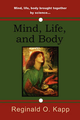 Mind, Life, and Body (Paperback)