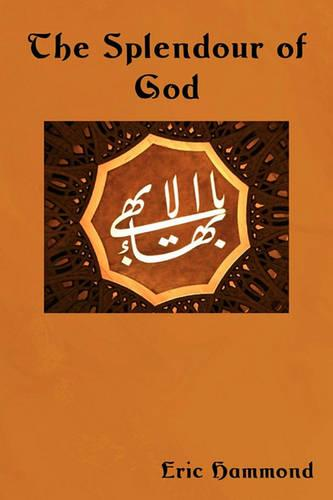 The Splendour of God: Wisdom of the East (Paperback)