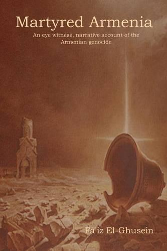 Martyred Armenia (Paperback)