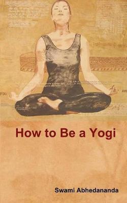 How to Be a Yogi (Paperback)