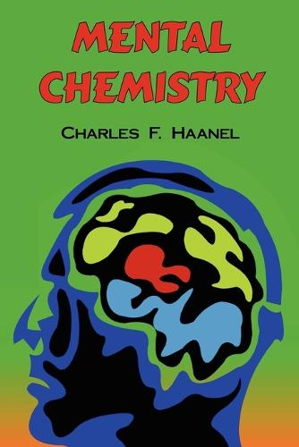 Mental Chemistry: The Complete Original Text (Paperback)