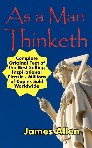 As a Man Thinketh (Paperback)
