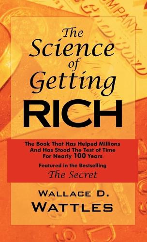 The Science of Getting Rich: As Featured in the Best-Selling'secret' by Rhonda Byrne (Hardback)