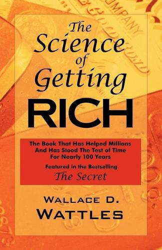 The Science of Getting Rich: As Featured in the Best-Selling 'The Secret by Rhonda Byrne' (Paperback)