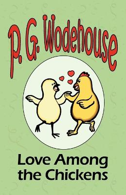 Love Among the Chickens (Paperback)