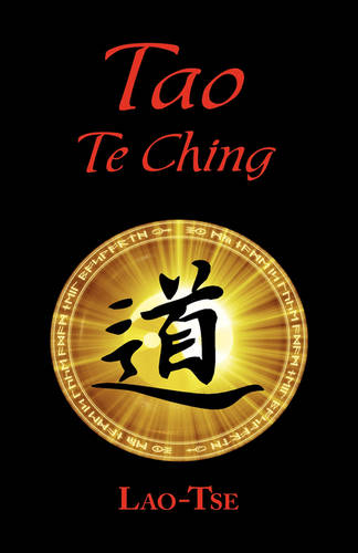 The Book of Tao: Tao Te Ching - The Tao and Its Characteristics (Laminated Hardcover) (Hardback)