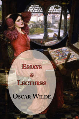 Oscar Wilde's Essays and Lectures (Paperback)