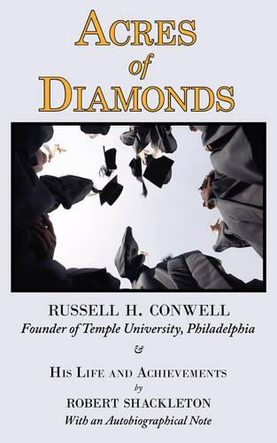 Acres of Diamonds: The Russell Conwell (Founder of Temple University) Story (Paperback)