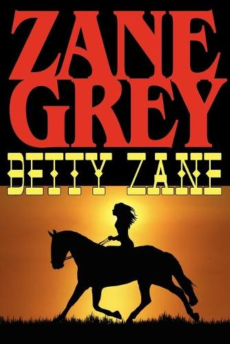 Betty Zane (Paperback)