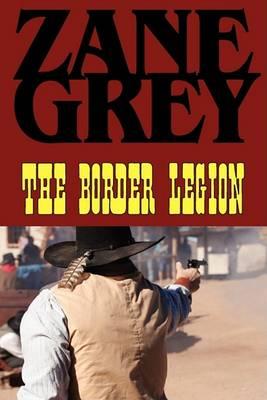 The Border Legion (Paperback)