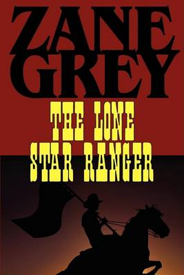 The Lone Star Ranger (Paperback)