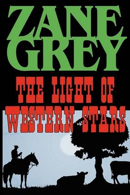 The Light of the Western Stars (Paperback)
