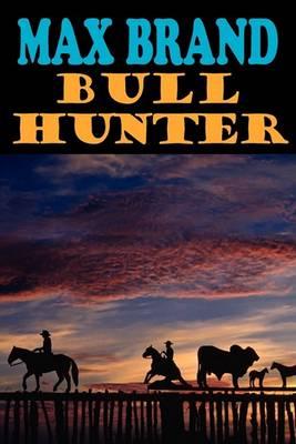 Bull Hunter (Paperback)