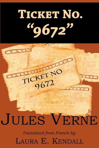 Ticket No. 9672 (Paperback)