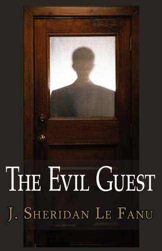 The Evil Guest (Paperback)