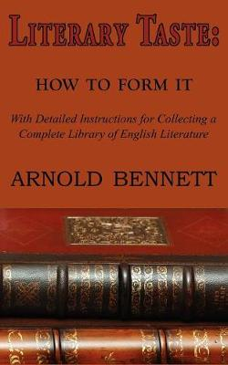 Literary Taste: How to Form It (Paperback)