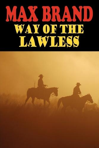 Way of the Lawless (Paperback)