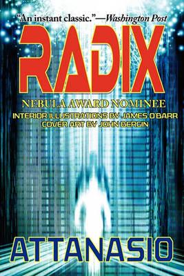 RADIX - A Radix Tetrad Novel 2 (Paperback)