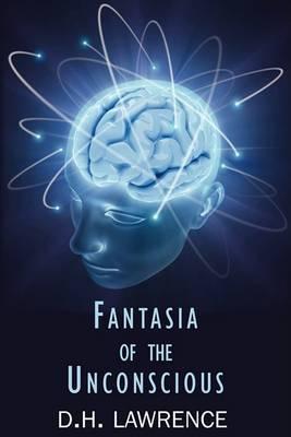 Fantasia of the Unconscious (Paperback)