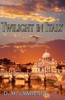 Twilight in Italy (Paperback)
