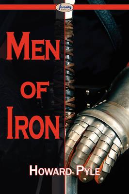 Men of Iron (Paperback)