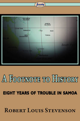 A Footnote to History (Eight Years of Trouble in Samoa) (Paperback)